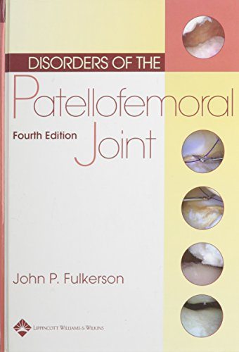 9780781740814: Disorders of the Patellofemoral Joint: Principles and Practice
