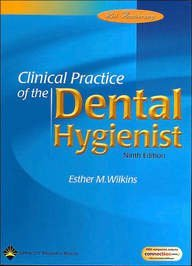 9780781740920: Clinical Practice of the Dental Hygienist, Ninth Edition, Text and Student Workbook Package