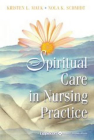 9780781740968: Spiritual Care in Nursing Practice