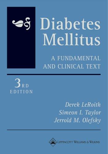 Diabetes Mellitus: A Fundamental and Clinical Text