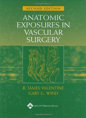 9780781741019: Anatomic Exposures in Vascular Surgery