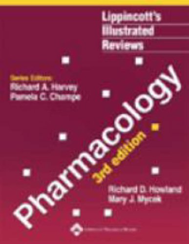 9780781741187: Pharmacology, 3rd Edition (Lippincott's Illustrated Reviews Series)