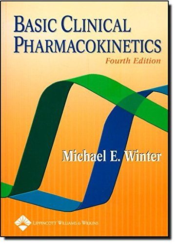 9780781741477: Basic Clinical Pharmacokinetics (Basic Clinical Pharmacokinetics (Winter))