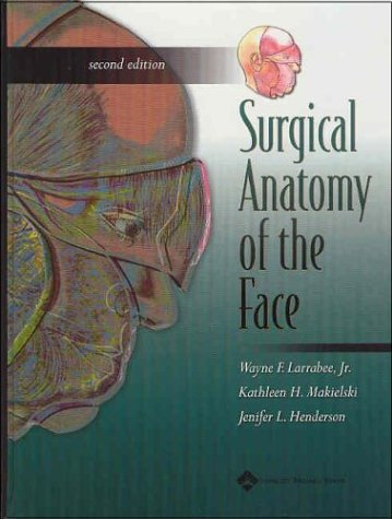 9780781741507: Surgical Anatomy of the Face