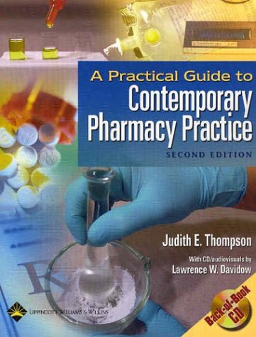 9780781741774: A Practical Guide to Contemporary Pharmacy Practice