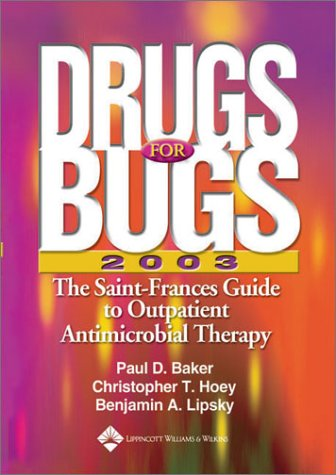 9780781741972: Drugs for Bugs 2003: The Saint-Frances Guide to Outpatient Antimicrobial Therapy