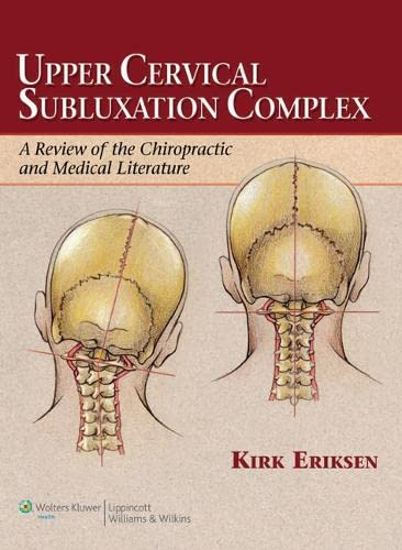 9780781741989: Upper Cervical Subluxation Complex: A Review of the Chiropractic and Medical Literature