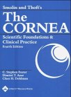 9780781742061: Smolin and Thoft's The Cornea: Scientific Foundations and Clinical Practice
