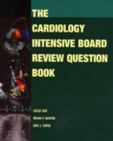 9780781742290: The Cardiology Intensive Board Review Question Book