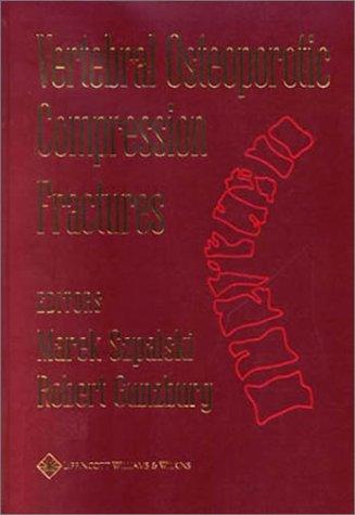 9780781742627: Vertebral Osteoporotic Compression Fractures