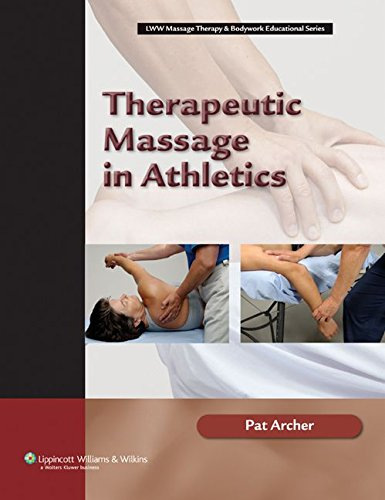 9780781742696: Therapeutic Massage in Athletics (Lww Massage Therapy & Bodywork Educational Series)
