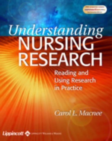 Understanding Nursing Research: Reading and Using Research: Carol L Macnee