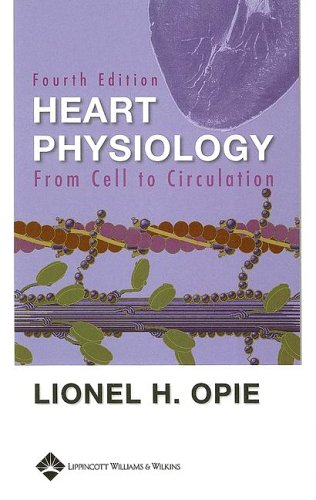 9780781742788: Heart Physiology: From Cell to Circulation
