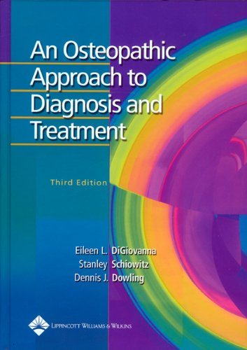9780781742931: An Osteopathic Approach to Diagnosis and Treatment