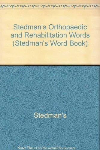 9780781743006: Stedman's Orthopaedic & Rehabilitation Words (Stedman's Word Book S.)