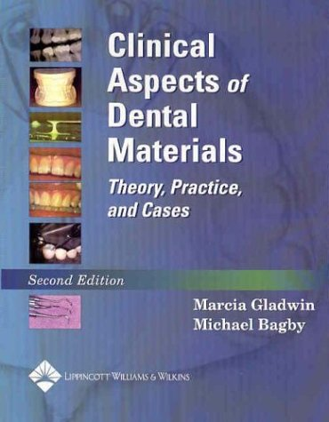 9780781743440: Clinical Aspects of Dental Materials: Theory, Practice, and Cases