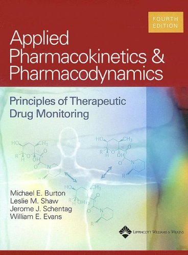 9780781744317: Applied Pharmacokinetics & Pharmacodynamics: Principles Of Therapeutic Drug Monitoring