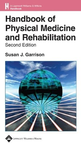 9780781744348: Handbook of Physical Medicine and Rehabilitation: The Basics