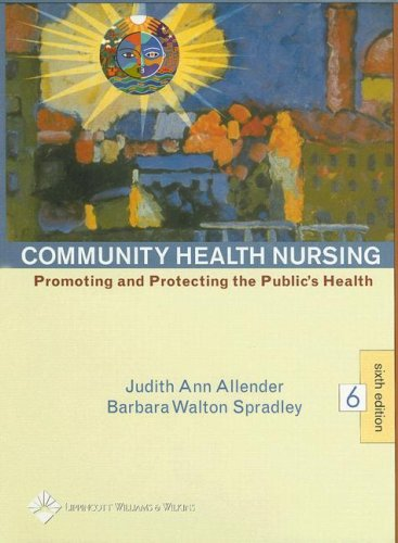 9780781744492: Community Health Nursing: Promoting and Protecting the Public's Health (Community Health Nursing (Allender))