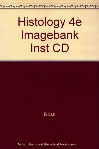 9780781744768: Histology: A Text and Atlas : Image Bank