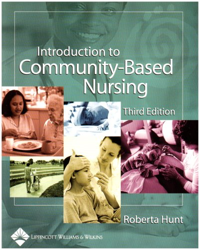 9780781745055: Introduction to Community-Based Nursing (Hunt, Introduction to Community-Based Nursing)