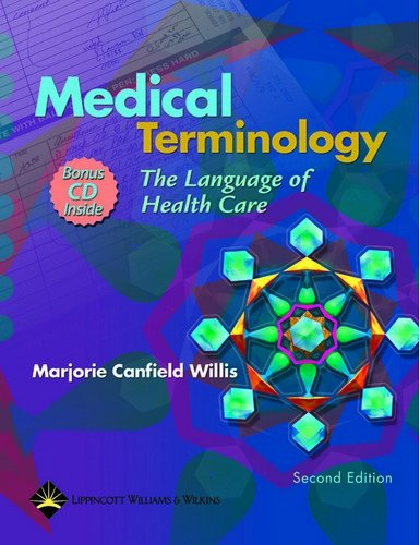 9780781745109: Medical Terminology: The Language Of Health Care (C.D.ROM included)