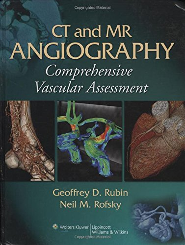 CT and MR Angiography: Comprehensive Vascular Assessment (Hardback)