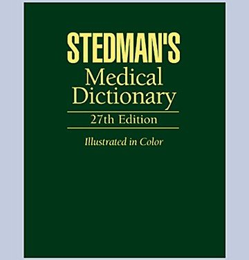 Stedman's Medical Dictionary, 27th Edition, Featuring New: Larry P. Tilley;