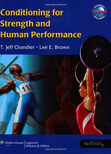 9780781745949: Conditioning for Strength and Human Performance