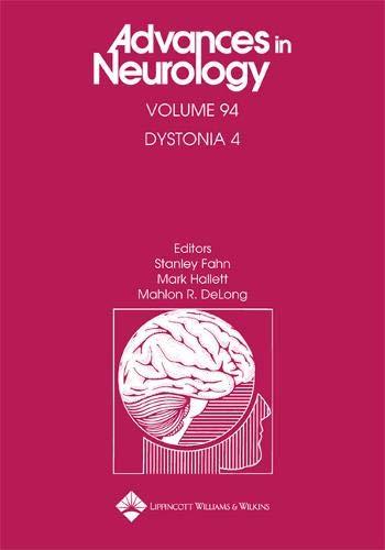 Dystonia 4 (Advances in Neurology): Stanley Fahn (Editor), Mark Hallett (Editor), Mahlon R. DeLong ...