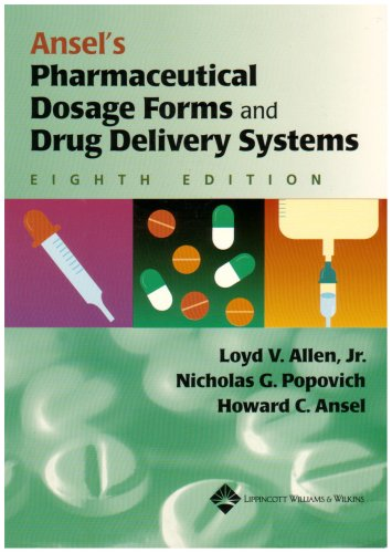 Ansel's Pharmaceutical Dosage Forms and Drug Delivery