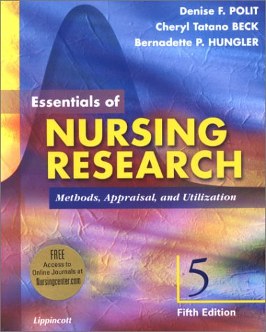 Essentials of Nursing Research: Methods, Appraisal, and: Denise F. Polit,