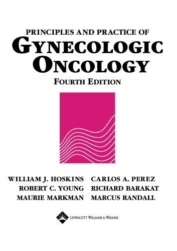 9780781746892: Principles and Practice of Gynecologic Oncology (Principles and Practice of Gynecologic Oncology (Hoskins))