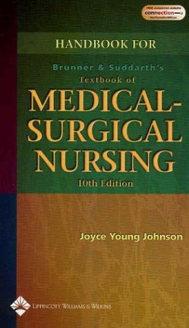 Handbook to Accompany Brunner and Suddarth's Textbook of Medical-Surgical Nursing: Joyce Young...