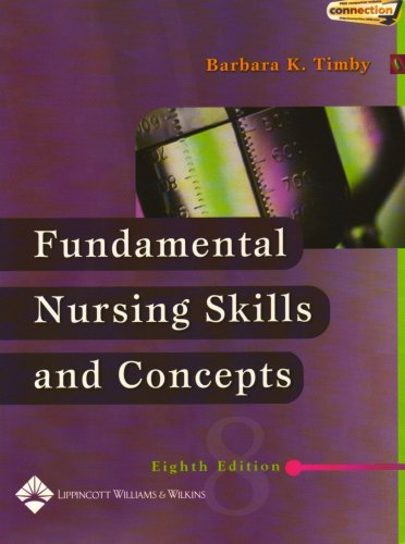 9780781747363: Fundamental Nursing Skills and Concepts (Timby, Fundamnetal Nursing Skills and Concepts)