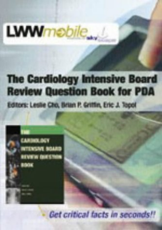 9780781747523: The Cardiology Intensive Board Review Question Book For PDA