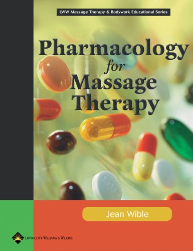 9780781747981: Pharmacology for Massage Therapy