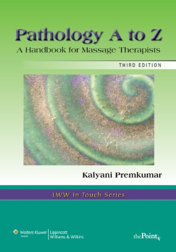 9780781747998: Pathology A to Z: A Handbook for Massage Therapists (LWW in Touch Series)