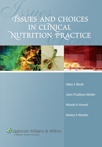 9780781748469: Issues and Choices in Clinical Nutrition Practice