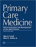 Primary Care Medicine: Office Evaluation And Management: Goroll, Allan H.