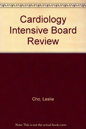 9780781748902: The Cardiology Intensive Board Review Question Book