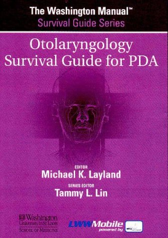 9780781749046: Otolaryngology Survival Guide for PDA on CD-ROM (Washington Manual Survival Guide Series)