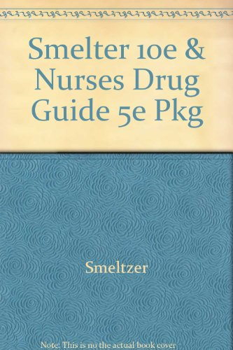 9780781749145: Brunner & Suddarth's Textbook of Medical-Surgical Nursing, 10e, Single Vol + Springhouse Nurses Drug Guide, 5e PKG