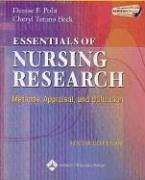 Essentials Of Nursing Research 6th: Methods, Appraisal, And Utilization