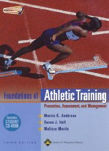 The Foundations of Athletic Training: Prevention, Assessment,: Marcia K Anderson,
