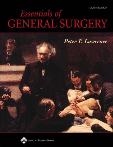 Essentials of General Surgery: Peter Lawrence (Editor)
