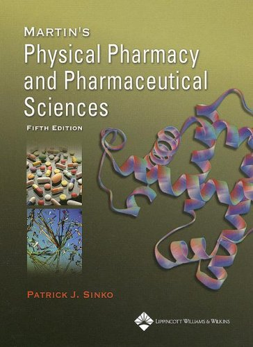 9780781750271: Martin's Physical Pharmacy and Pharmaceutical Sciences