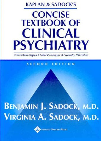 9780781750332: Kaplan and Sadock's Concise Textbook of Clinical Psychiatry