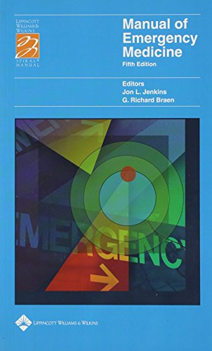 9780781750356: Manual of Emergency Medicine (Lippincott Manual Series (Formerly known as the Spiral Manual Series))