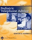 9780781750790: Pediatric Telephone Advice